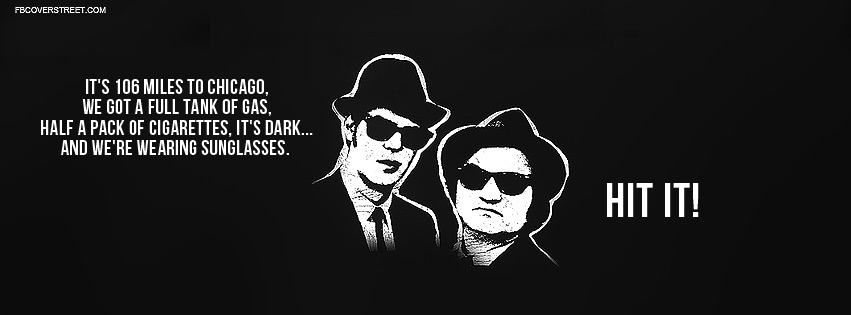 Blues Brothers Chicago Quote Facebook Cover