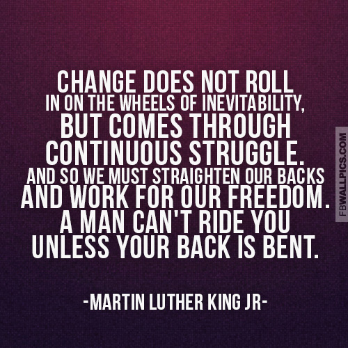 Martin Luther King Jr Change Quote  Facebook picture