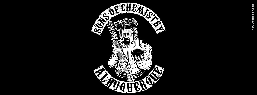 Sons of Chemistry Breaking Bad Heisenberg  Facebook Cover