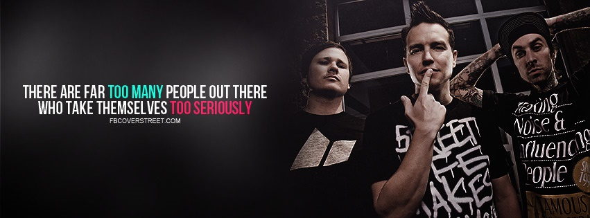 Blink 182 Too Serious Quote Facebook cover