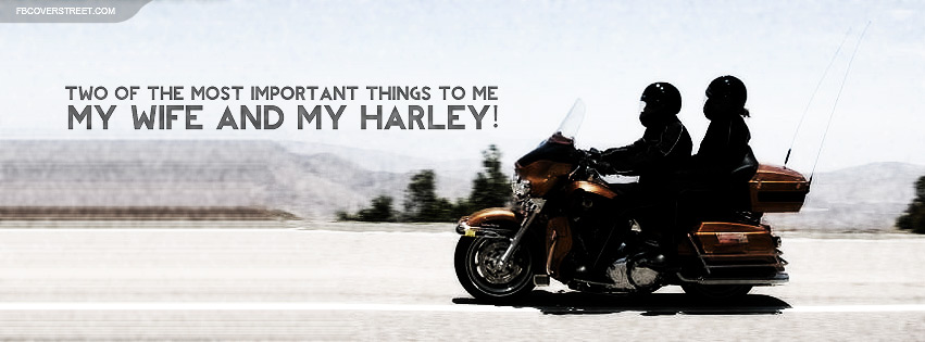 Important Wife and Harley Facebook Cover