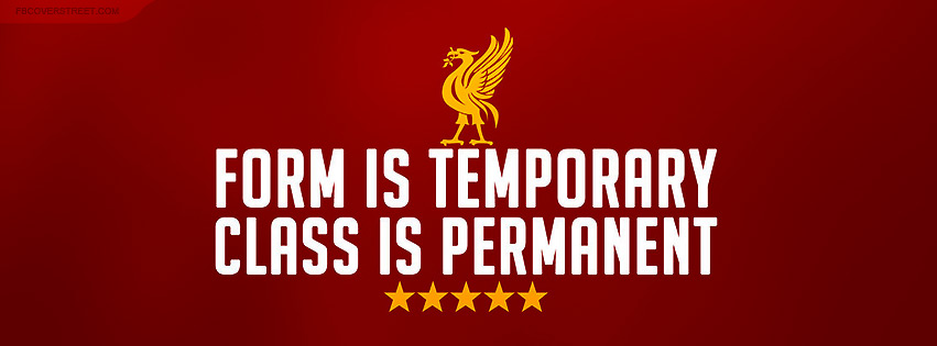 Liverpool FC Class Is Permanent Facebook Cover