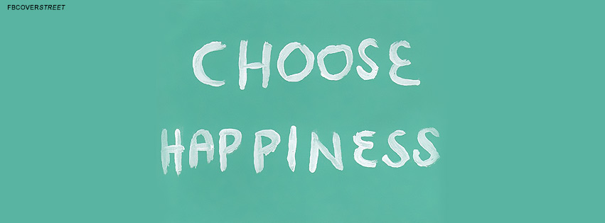 Choose Happiness Quote  Facebook Cover