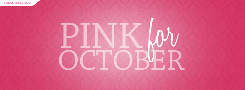 Pink For October Facebook Cover