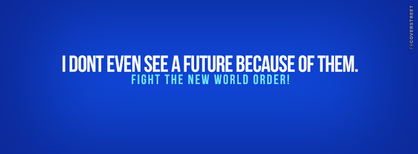 I Dont See A Future  Facebook Cover