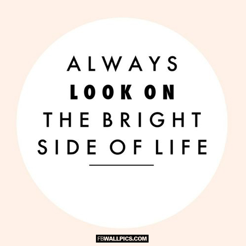 Always Look On The Bright Side of Life Facebook picture
