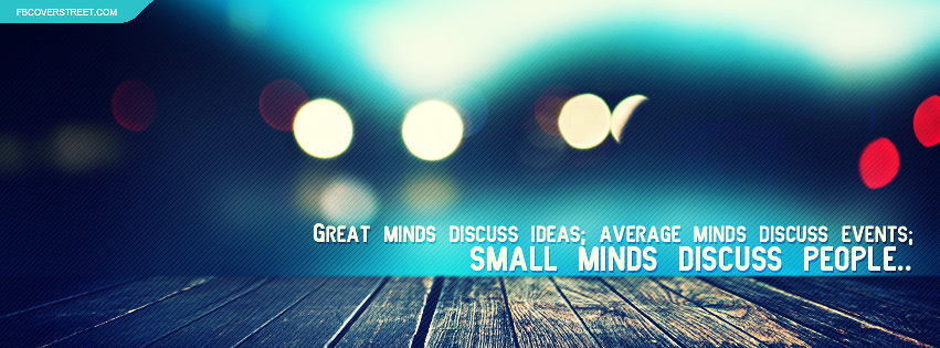 Small Minds Discuss People Quote Facebook cover