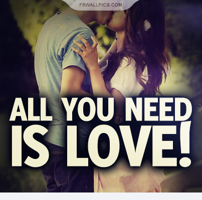 All You Need Is Love Quote Facebook picture