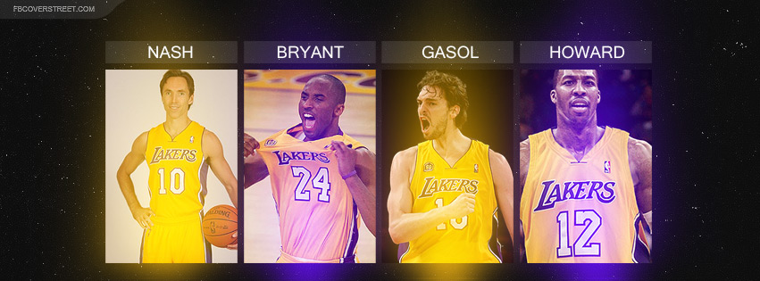 Steve Nash Kobe Bryant Pau Gasol Dwight Howard Facebook cover