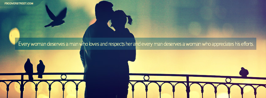Every Women And Every Man Deserve Quote Facebook Cover