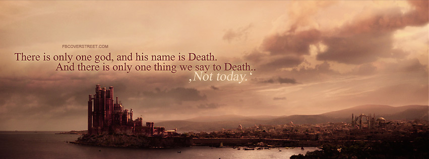Game of Thrones There Is Only One God Quote Facebook Cover