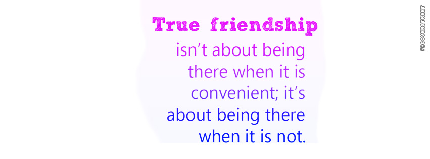 The Meaning of True Friendship Facebook Cover