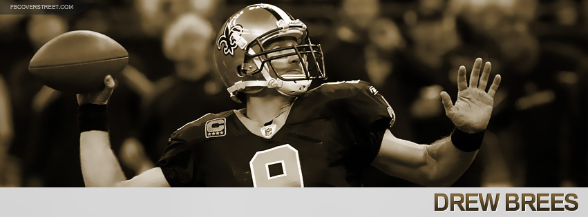 Drew Brees 2012 New Orleans Saints Facebook Cover