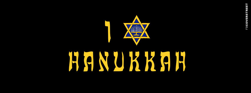 I Love Hanukkah Star of David  Facebook cover