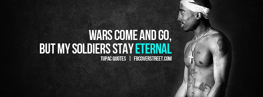 Tupac Soldiers Are Eternal Facebook Cover