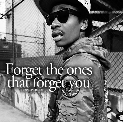 Wiz Khalifa Forgetting Quote Facebook picture
