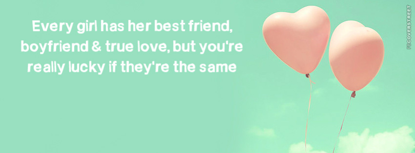 Every Girl Has Her Best Friend  Facebook Cover
