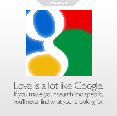 Love Is Like Google Quote Facebook Pic