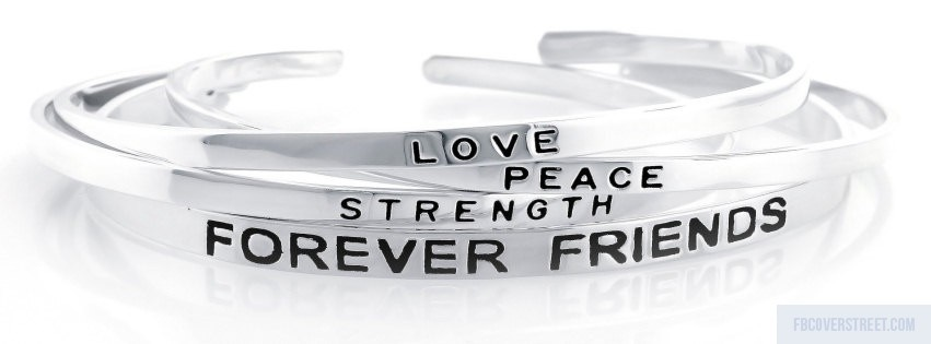 Love Peace Strength Forever Friends Black And White Facebook Cover