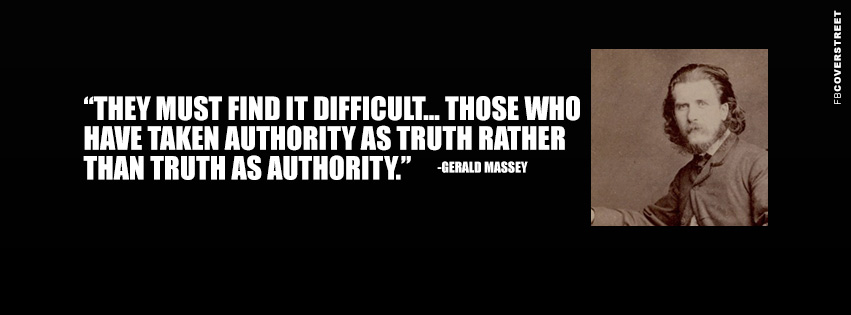 Truth as Authority Gerald Massey Wisdom Quote  Facebook cover