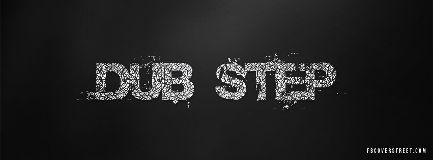 Dub Step Facebook cover