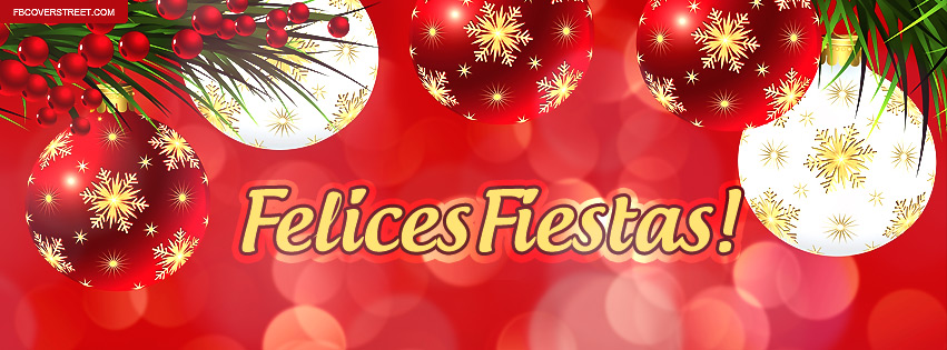 Felices Fiestas Happy Holidays Facebook Cover