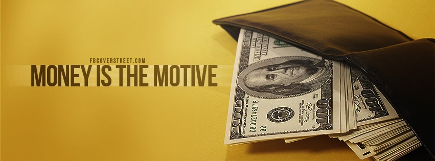 Money Is The Motive Wallet Facebook Cover