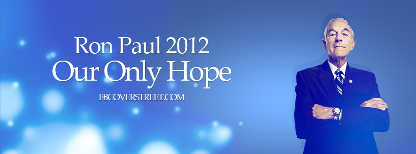 Ron Paul 2012 Facebook Cover