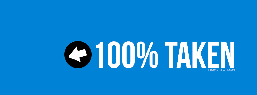 100 Percent Taken Guy Blue Arrow Facebook Cover