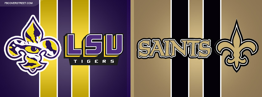 LSU Tigers and New Orleans Saints Logos With Text Facebook Cover
