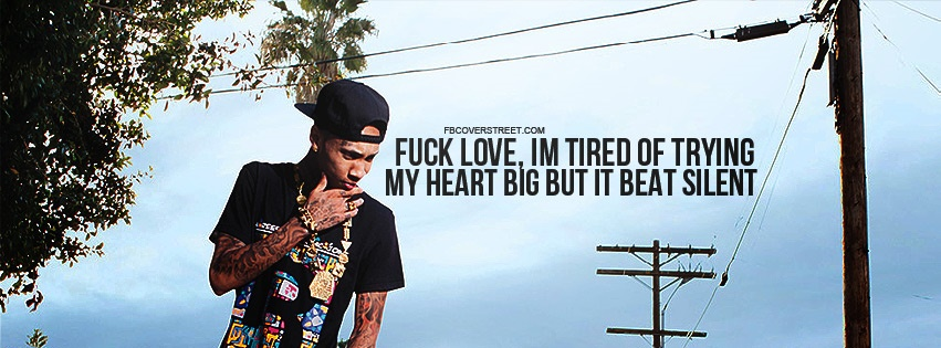 Tyga Tired of Trying Quote Facebook Cover