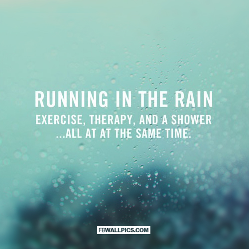 Running In The Rain Quote  Facebook picture