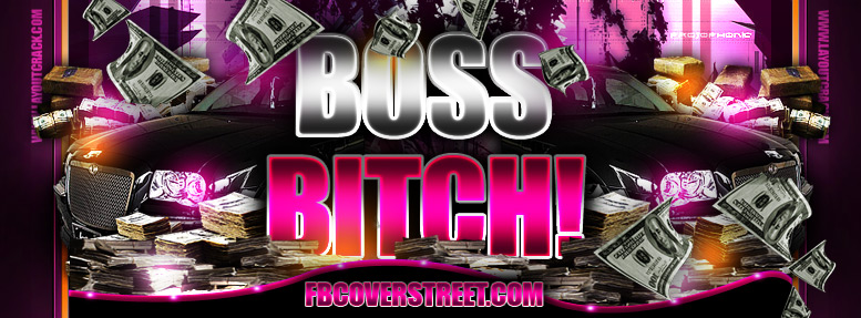 Boss Bitch Facebook Cover
