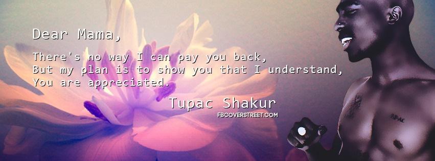 Tupac Shakur Dear Mama Facebook cover