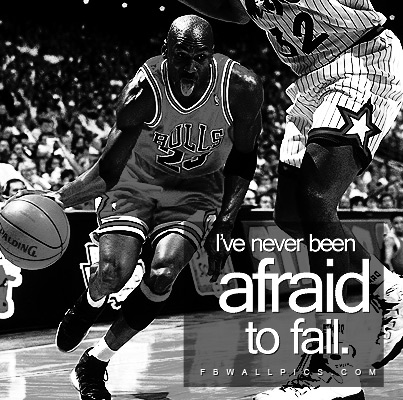 Michael Jordan Never Afraid To Fail Quote Facebook picture