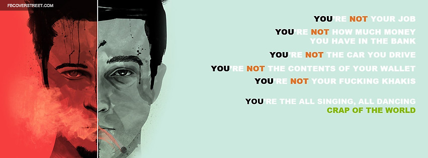 Fightclub You Are Not Quote Facebook Cover