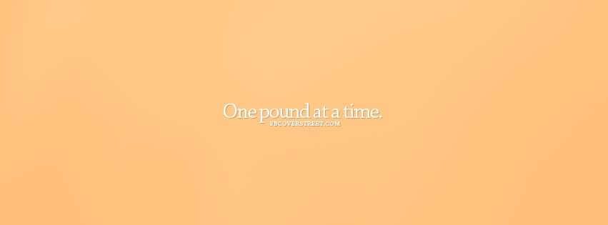 One Pound At A Time Orange Facebook cover