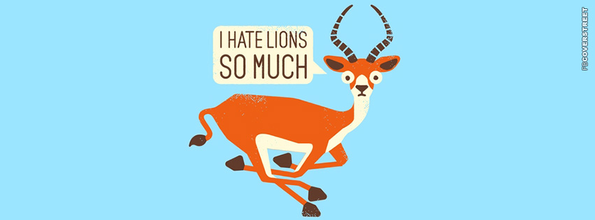 Gazelle Hates Lions So Much  Facebook Cover