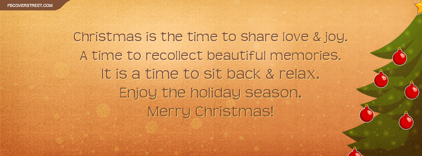 Christmas Is The Time To Share Love And Joy Quote Facebook Cover