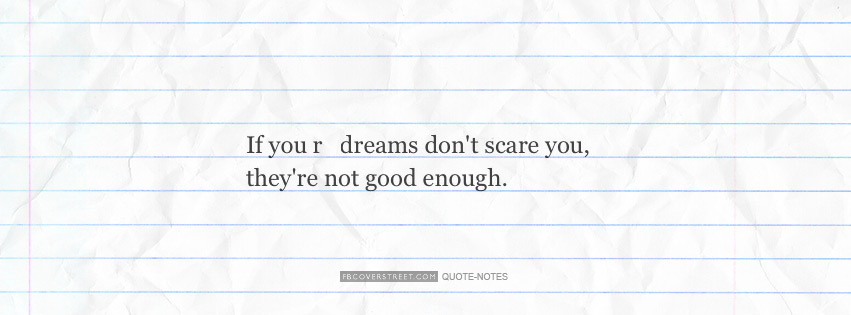 If Your Dreams Dont Scare You Facebook Cover