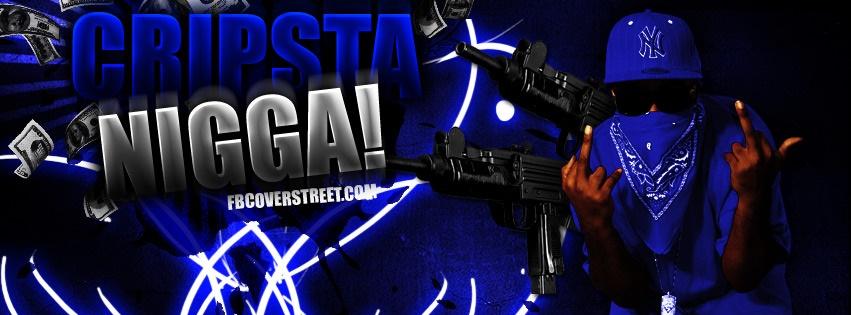 Cripsta Nigga! Facebook Cover