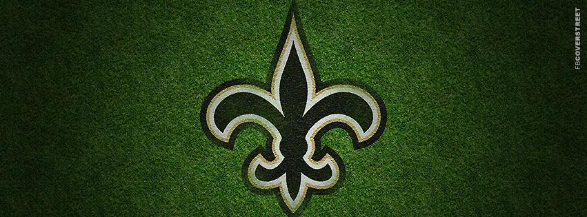 New Orleans Saints Grass Logo Facebook Cover Fbcoverstreet