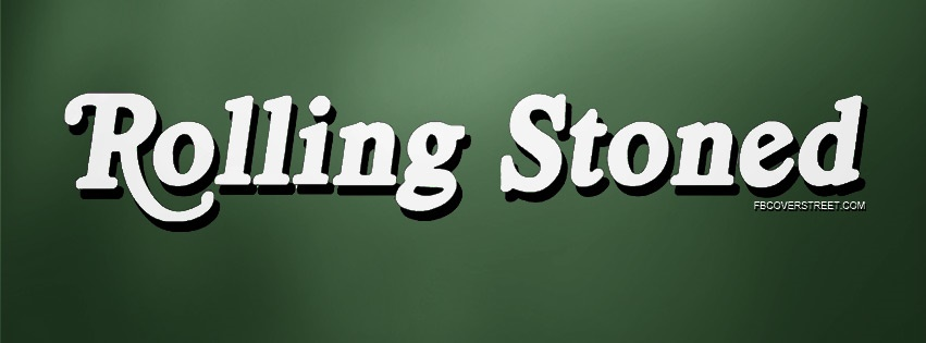 Rolling Stoned Facebook Cover