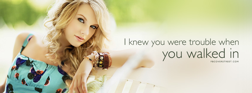 Taylor Swift I Knew You Were Trouble Lyrics Facebook cover