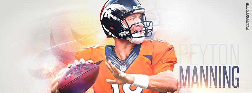 Denver Broncos Peyton Manning Facebook Cover
