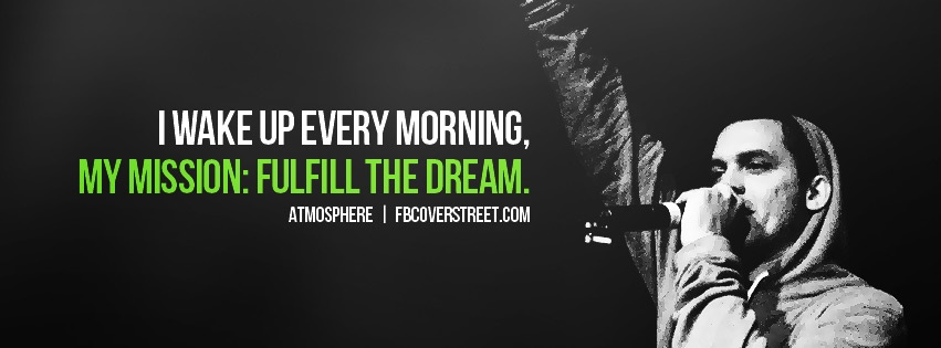 Atmosphere Fulfill The Dream Facebook Cover